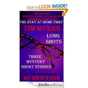 Long Shots (3 mystery short stories): Tim Myers:  Kindle
