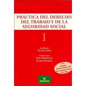 Practica del Derecho del Trabajo y de La Seguridad Social