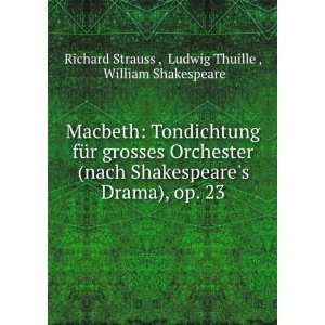 op. 23 Ludwig Thuille , William Shakespeare Richard Strauss  Books