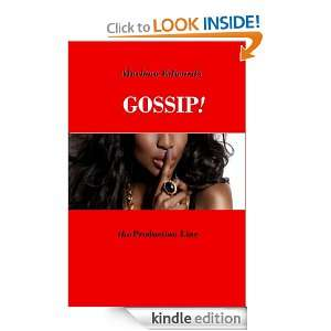 Gossip, The Production Line Marlena Edwards  Kindle Store