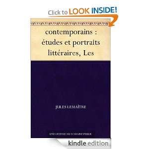 contemporains  études et portraits littéraires, Les (French Edition