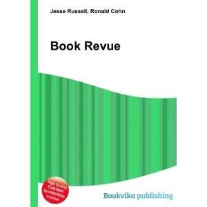 Book Revue Ronald Cohn Jesse Russell Books