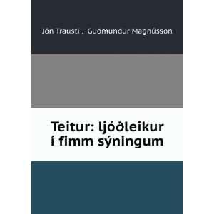 Teitur ljóðleikur í fimm sýningum GuÅmundur