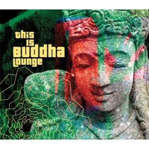 This Is Buddha Lounge: Various Artists: Music
