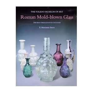 Roman Mold Blown Glass (9788870629163) E Marianne Stern Books