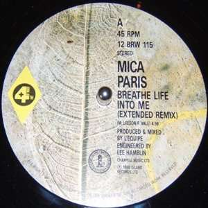 Breathe Life Into Me   Extended Remix Mica Paris Music