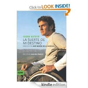 La suerte de mi destino (Now books) (Spanish Edition) Isidre Esteve