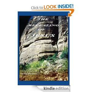 The Revealing of Jesus in the Book of Revelation Kris Doulos
