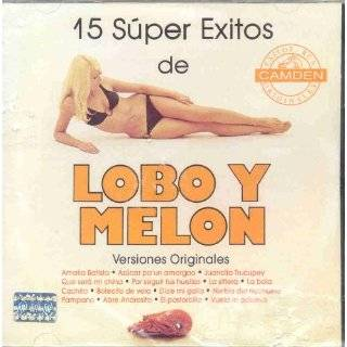 15 SUPER EXITOS DE LOBO Y MELON by LOBO Y MELON ( Audio CD )