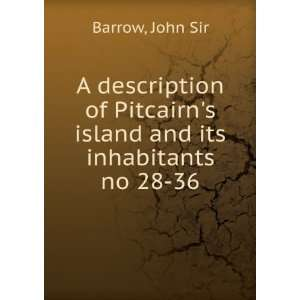 of Pitcairns Island and Its Inhabitants Sir John Barrow Books