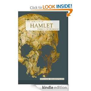 The Tragedy of Hamlet, Prince of Denmark (Annotated) William