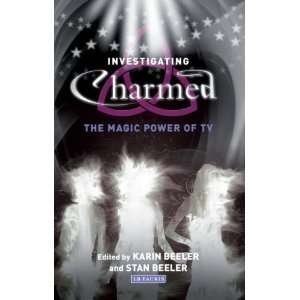 Investigating Charmed: The Magic Power of TV (Investigating Cult TV