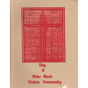 and Make Music (Shalom Community): Sisters of St. Mary of Namur: Books