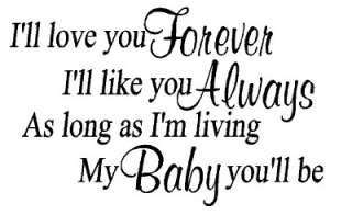 ll Love you Forever Like Always Living Baby Vinyl Wall Decal Sticker