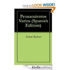 Pensamientos Varios (Spanish Edition) Simon Bolivar