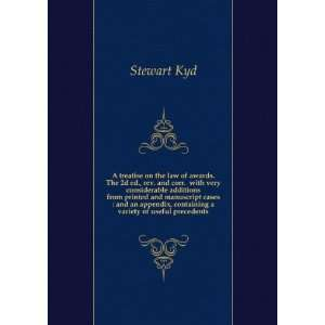 A treatise on the law of awards Stewart Kyd Books