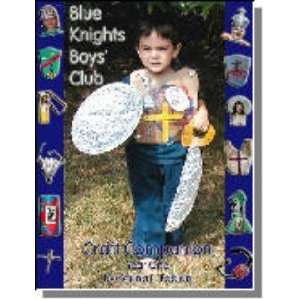 Blue Knights Boys Club Craft Companion   Year One  Books