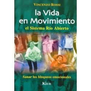 La vida en movimiento (Spanish Edition) (9789501712704