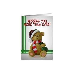 Missing you at Christmas Teddy Bear Card