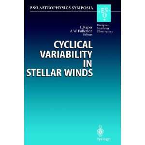 Cyclical Variability in Stellar Winds Proceedings of the