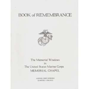 Marine Corps Memorial Chapel Book of Remembrance Marine Corps