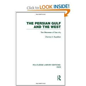 West (RLE Iran D) (Volume 6) (9780415610544): Charles Kupchan: Books