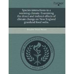 grassland food webs. (9781243787781): Brandon Tristan Barton: Books