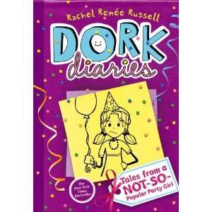 By Rachel Renee Russell: Dork Diaries: Tales from a Not So