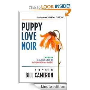Puppy Love Noir eBook Bill Cameron Kindle Store