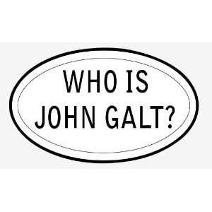 Who is John Galt sticker vinyl decal 5 x 3 Everything
