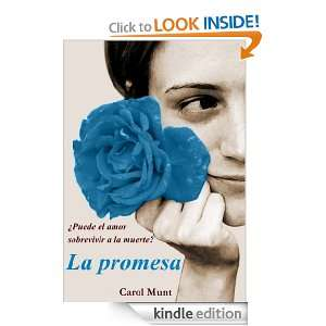La promesa (Spanish Edition) Carol Munt  Kindle Store