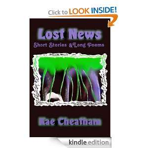 Lost News Short Stories & Long Poems [Kindle Edition]