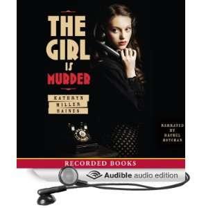 Audible Audio Edition) Kathryn Miller Haines, Rachel Botchan Books