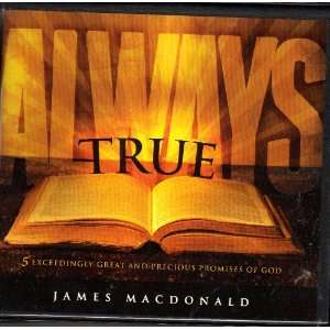 Always True: % Exceedingly and Precious Promises of God