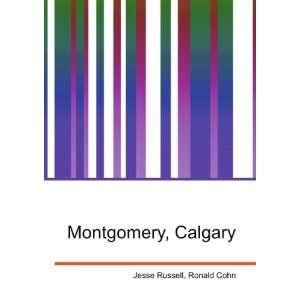 Montgomery, Calgary Ronald Cohn Jesse Russell Books