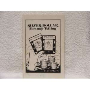 Silver Dollar Fortune Telling: Part 2 1978 Edition, How to