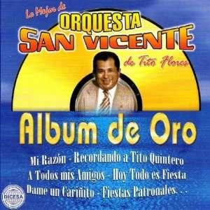 Lo Mejor De Orquesta San Vicente De Tito Flores Album De