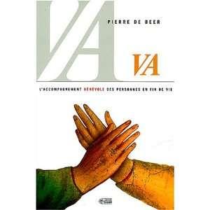 des personnes en fin de vie (9782891294492): Pierre De Beer: Books