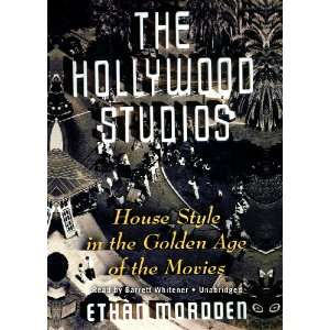 The Hollywood Studios House Style in the Golden Age of