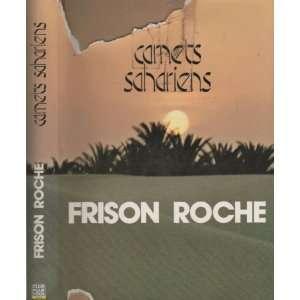 hoggar et autres méharées (9782245003817): Roger Frison Roche: Books