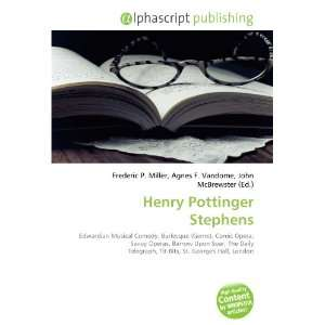Henry Pottinger Stephens (9786133748569) Books