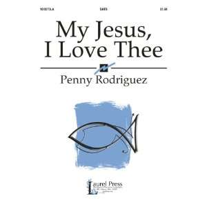 My Jesus, I Love Thee (Sacred Anthem, SATB, Piano) Penny
