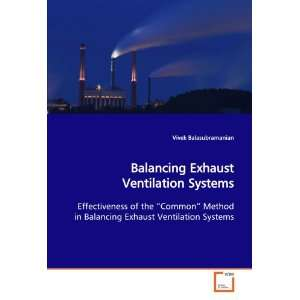 Ventilation Systems (9783639120301): Vivek Balasubramanian: Books
