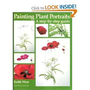 Painting Plant Portraits A Step By Step Guide (Draw Books