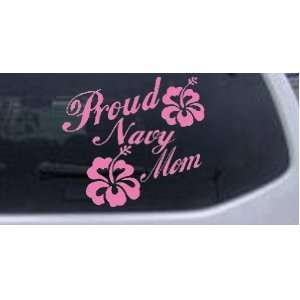 Pink 14in X 15.2in    Proud Navy Mom Hibiscus Flowers Military Car