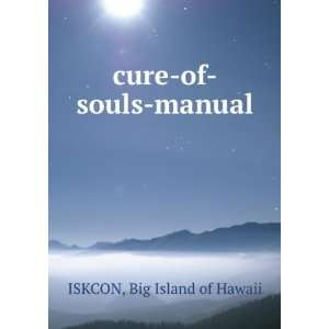 cure of souls manual Big Island of Hawaii ISKCON Books