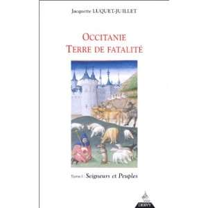 (French Edition) (9782850767142): Jacquette Luquet Juillet: Books