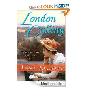 London Calling (Susanna and the Spy) Anna Elliott  Kindle