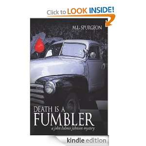 death is a Fumbler : a john holmes johnson mystery: m. l. spurgeon