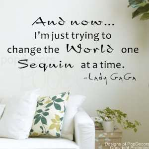 just trying to change the World Lady GAGA words decals